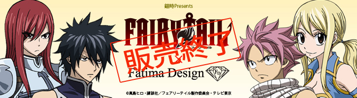 FAIRYTAIL × FatimaDesign